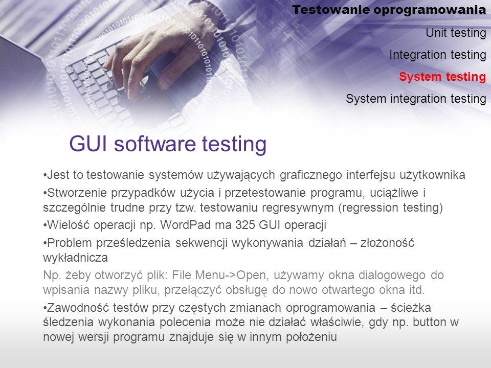 GUI software testing Testowanie oprogramowania Unit testing