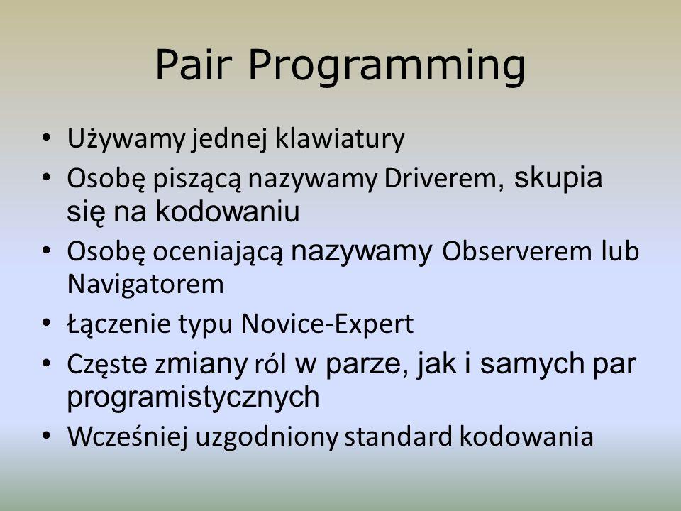Pair Programming Używamy jednej klawiatury