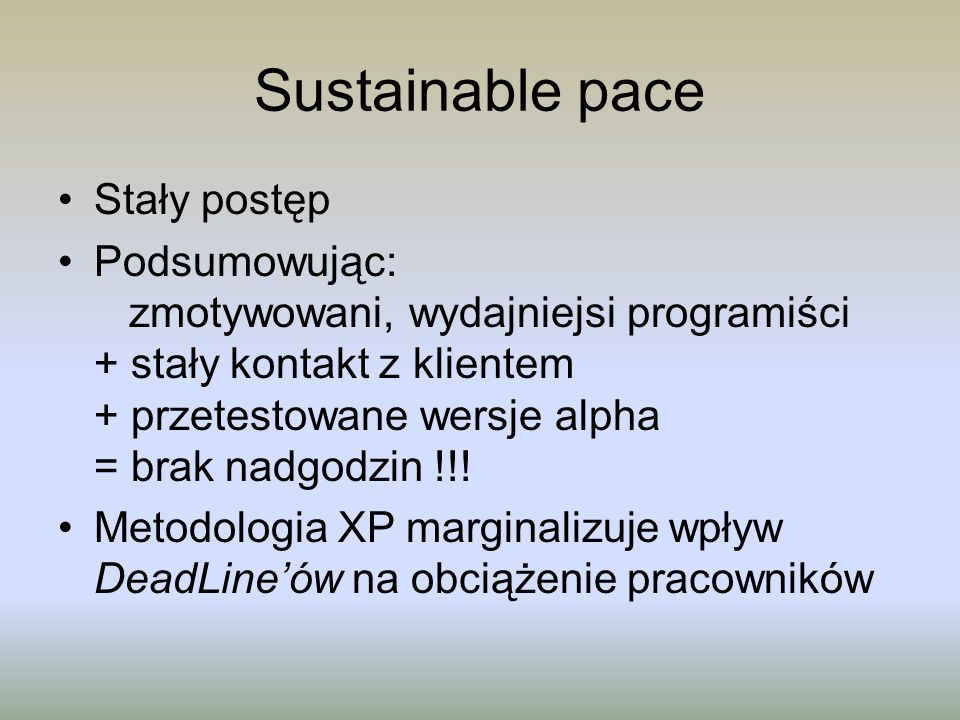 Sustainable pace Stały postęp