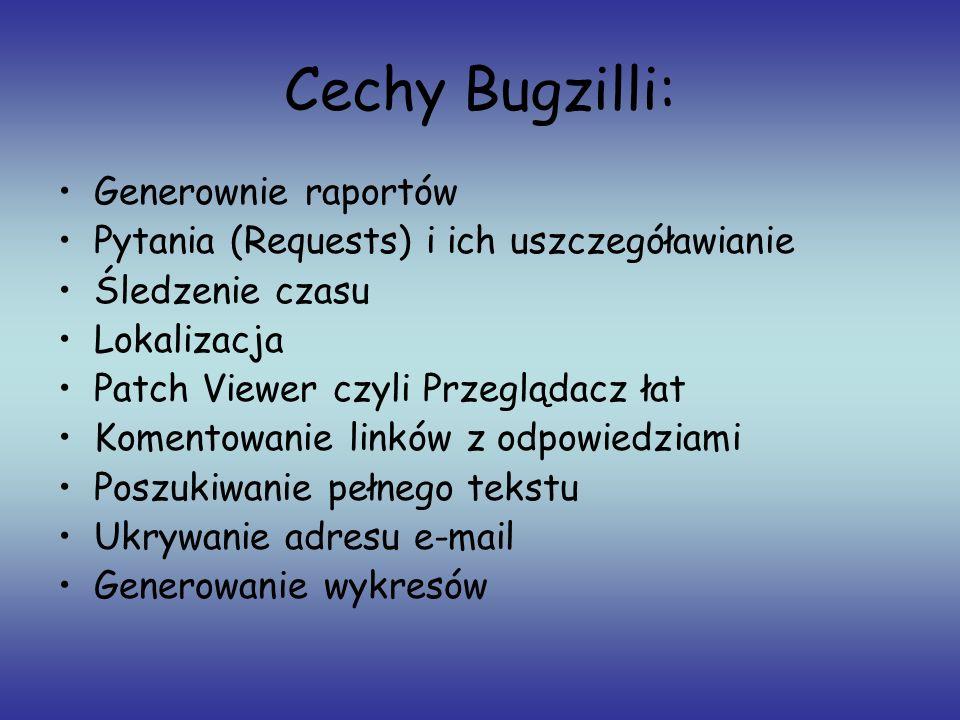 Cechy Bugzilli: Generownie raportów