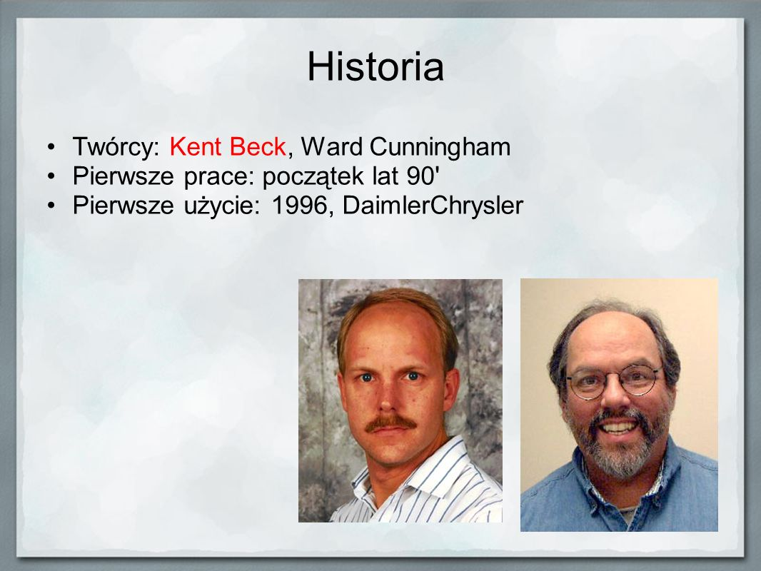 Historia Twórcy: Kent Beck, Ward Cunningham