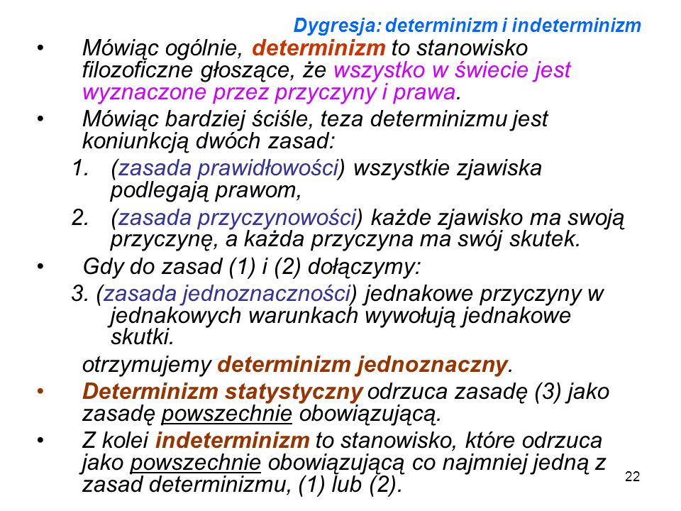 Dygresja: determinizm i indeterminizm