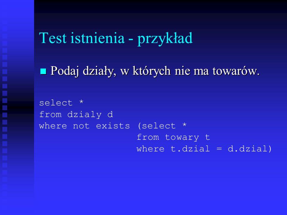 Test istnienia - przykład