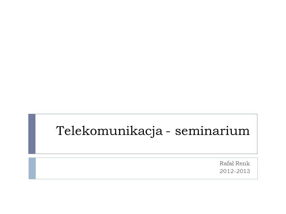 Telekomunikacja - seminarium