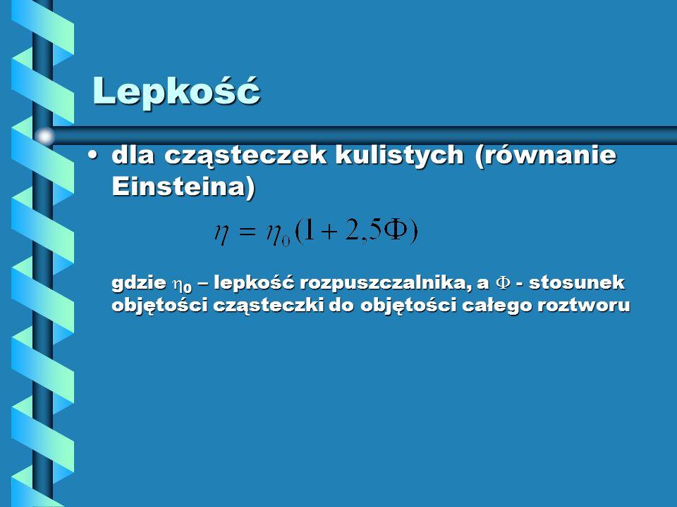 Lepkość dla cząsteczek kulistych (równanie Einsteina)