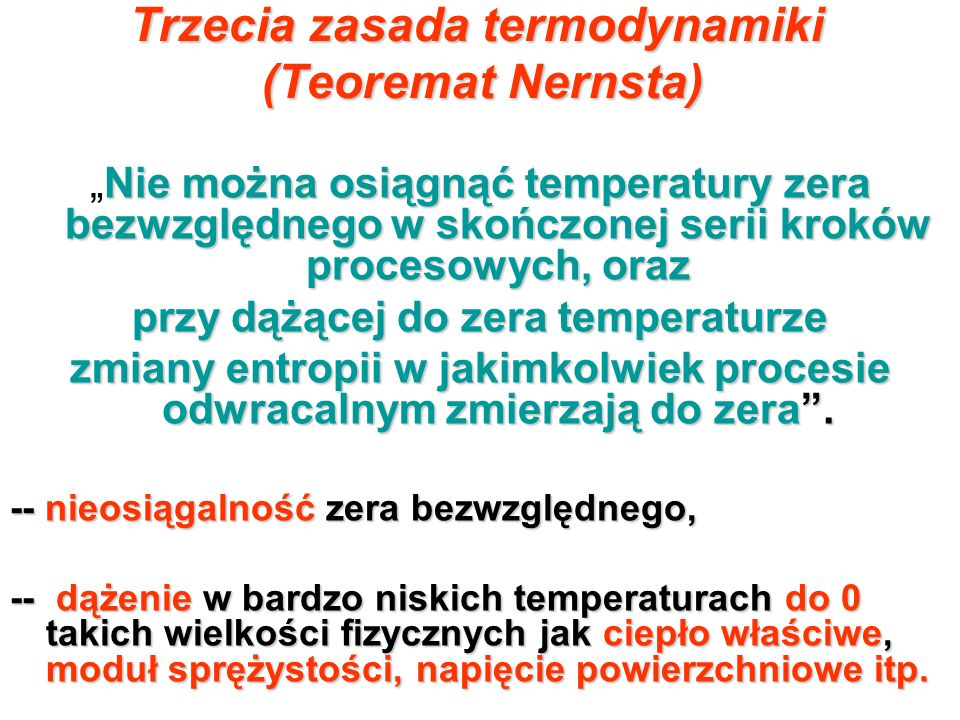 Trzecia zasada termodynamiki (Teoremat Nernsta)