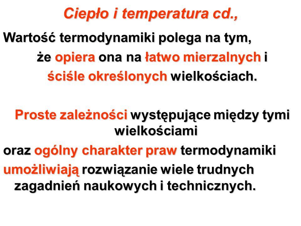 Ciepło i temperatura cd.,