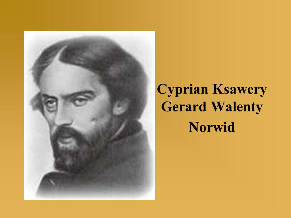 Cyprian Ksawery Gerard Walenty Norwid