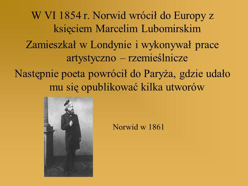 W VI 1854 r. Norwid wrócił do Europy z księciem Marcelim Lubomirskim