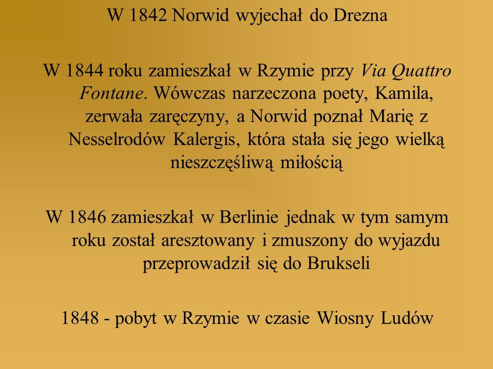 W 1842 Norwid wyjechał do Drezna
