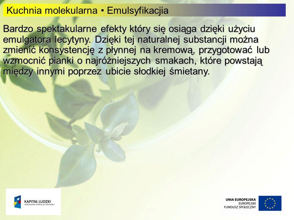 Kuchnia molekularna • Emulsyfikacjia