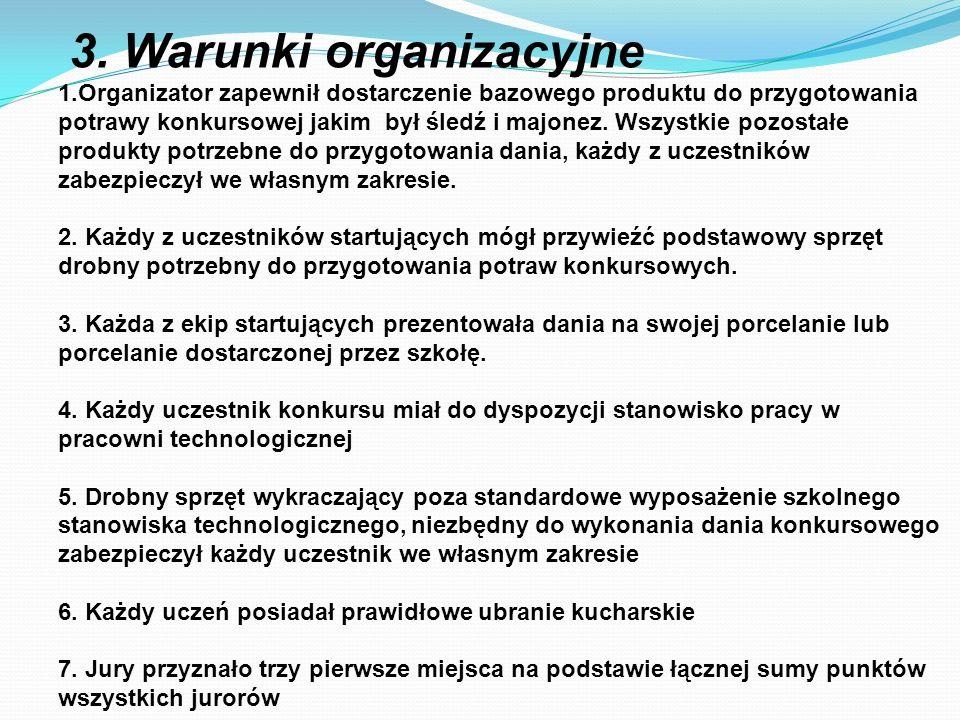 3. Warunki organizacyjne