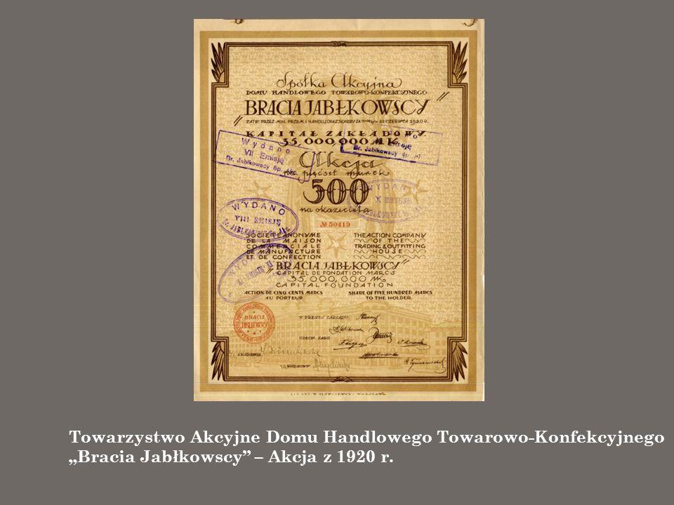 """Towarzystwo Akcyjne Domu Handlowego Towarowo-Konfekcyjnego """"Bracia Jabłkowscy – Akcja z 1920 r."""