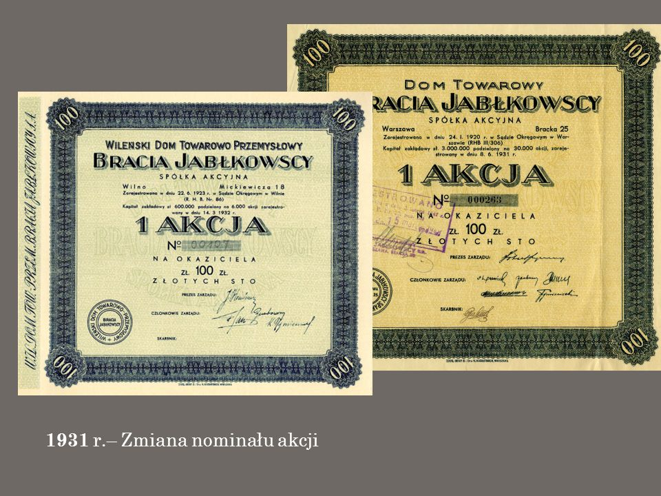 1931 r.– Zmiana nominału akcji