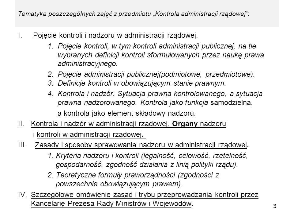 Pojęcie kontroli i nadzoru w administracji rządowej.