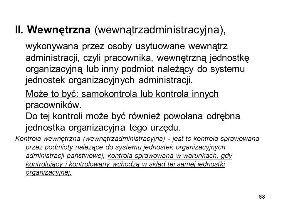 II. Wewnętrzna (wewnątrzadministracyjna),