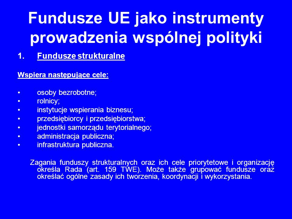 Fundusze UE jako instrumenty prowadzenia wspólnej polityki