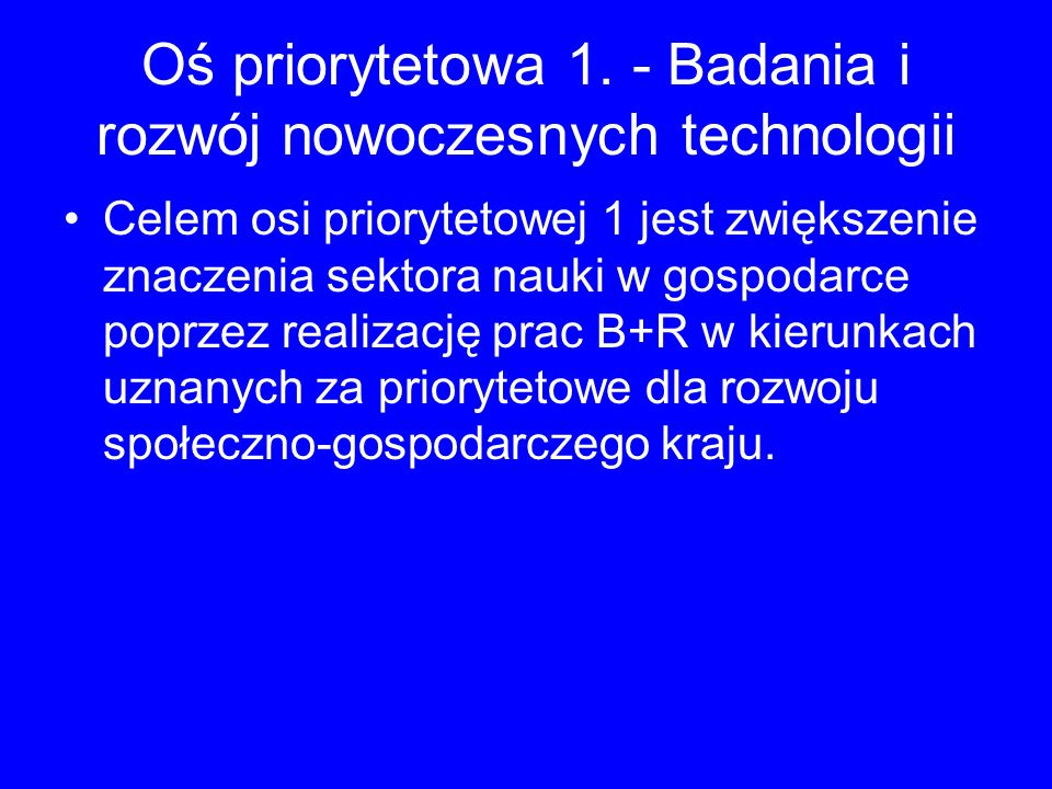 Oś priorytetowa 1. - Badania i rozwój nowoczesnych technologii