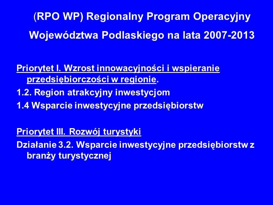 (RPO WP) Regionalny Program Operacyjny Województwa Podlaskiego na lata 2007-2013