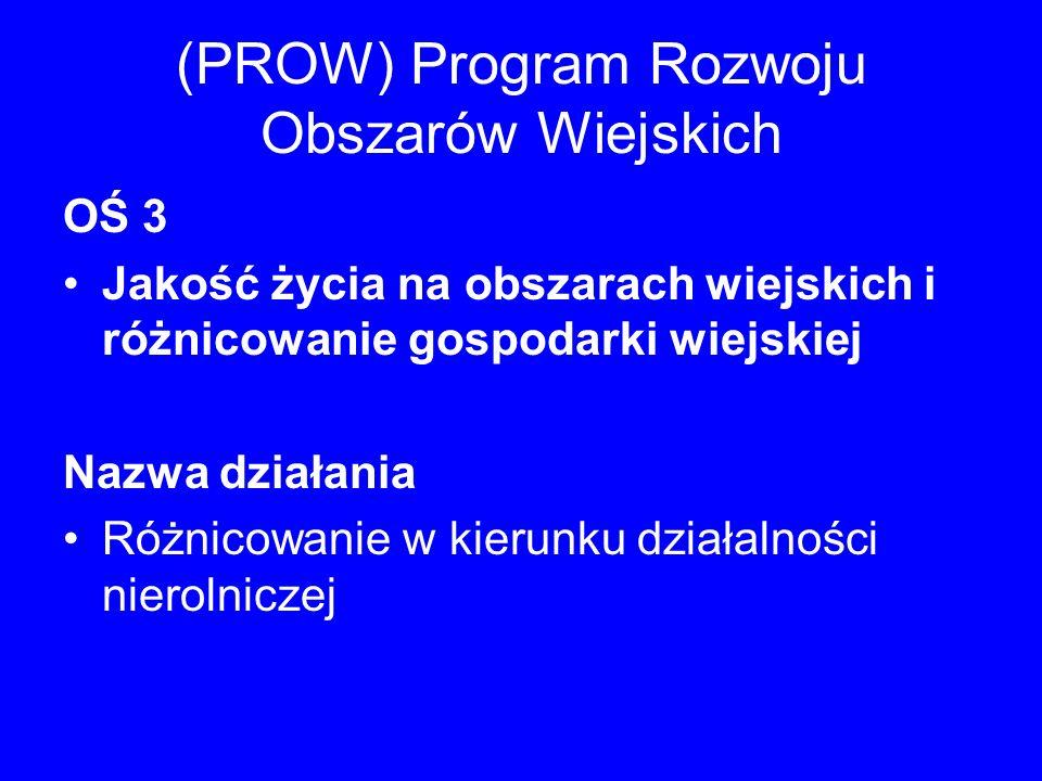 (PROW) Program Rozwoju Obszarów Wiejskich