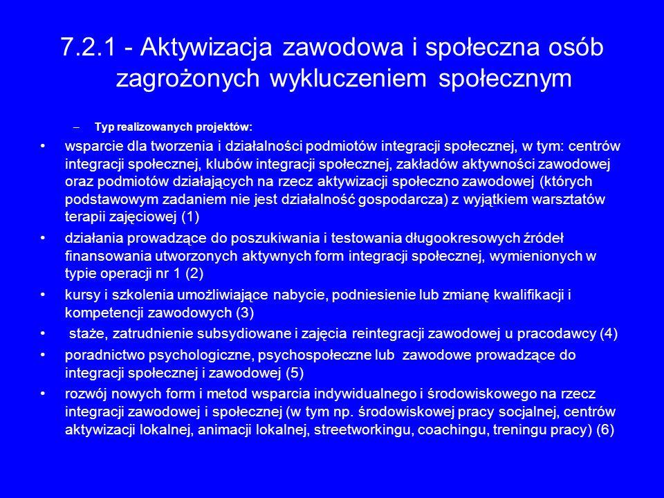 7.2.1 - Aktywizacja zawodowa i społeczna osób zagrożonych wykluczeniem społecznym