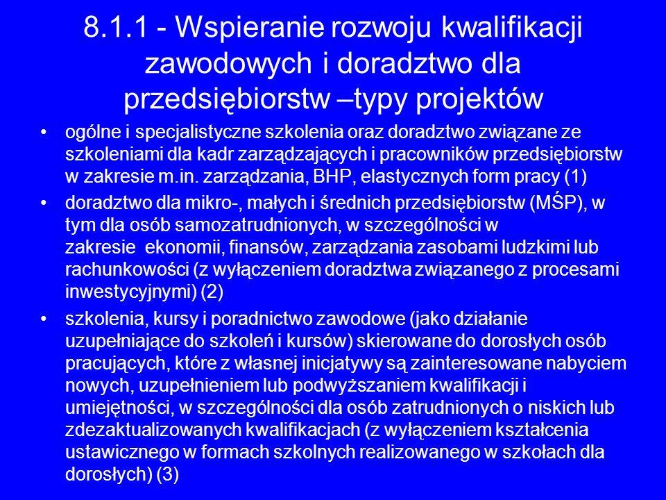 8.1.1 - Wspieranie rozwoju kwalifikacji zawodowych i doradztwo dla przedsiębiorstw –typy projektów