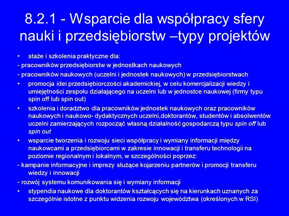 8.2.1 - Wsparcie dla współpracy sfery nauki i przedsiębiorstw –typy projektów