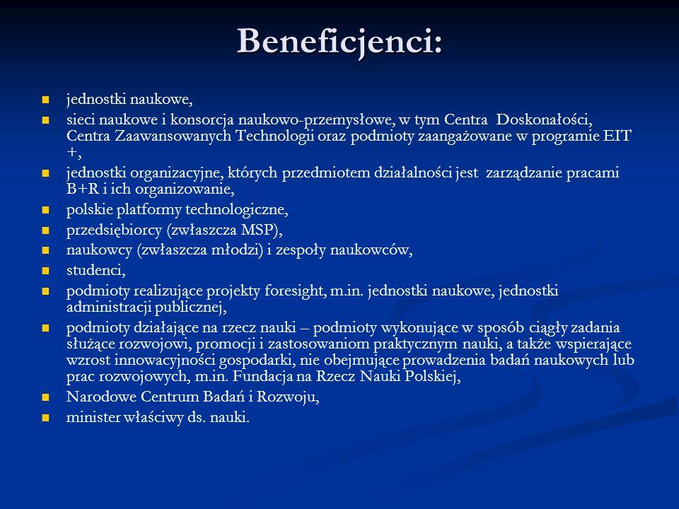 Beneficjenci: jednostki naukowe,