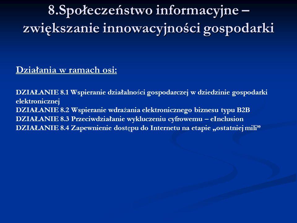 8.Społeczeństwo informacyjne – zwiększanie innowacyjności gospodarki