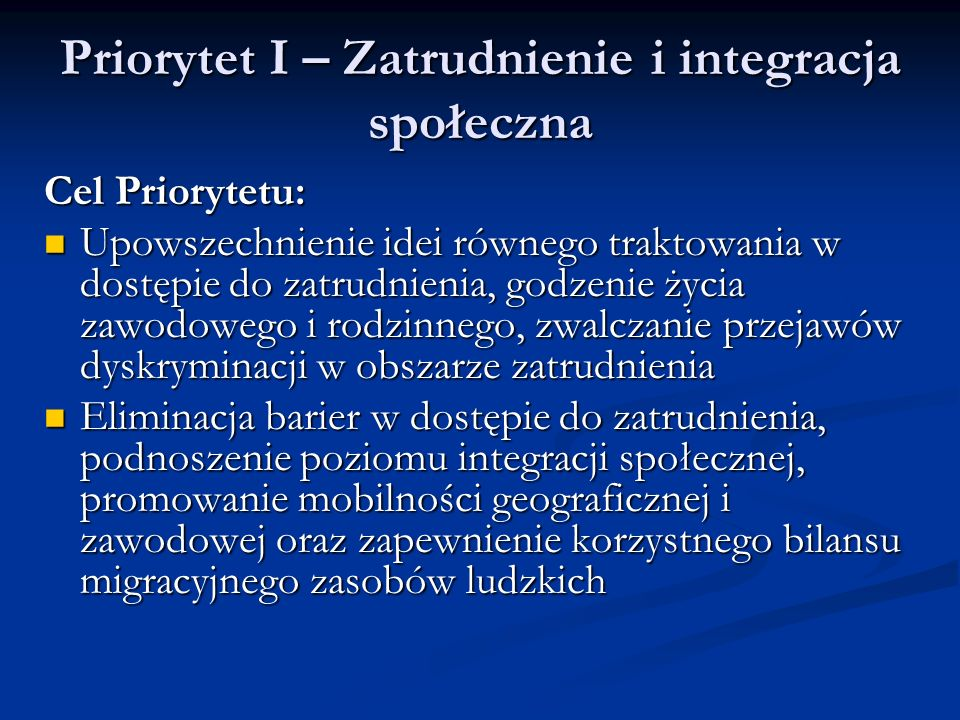 Priorytet I – Zatrudnienie i integracja społeczna