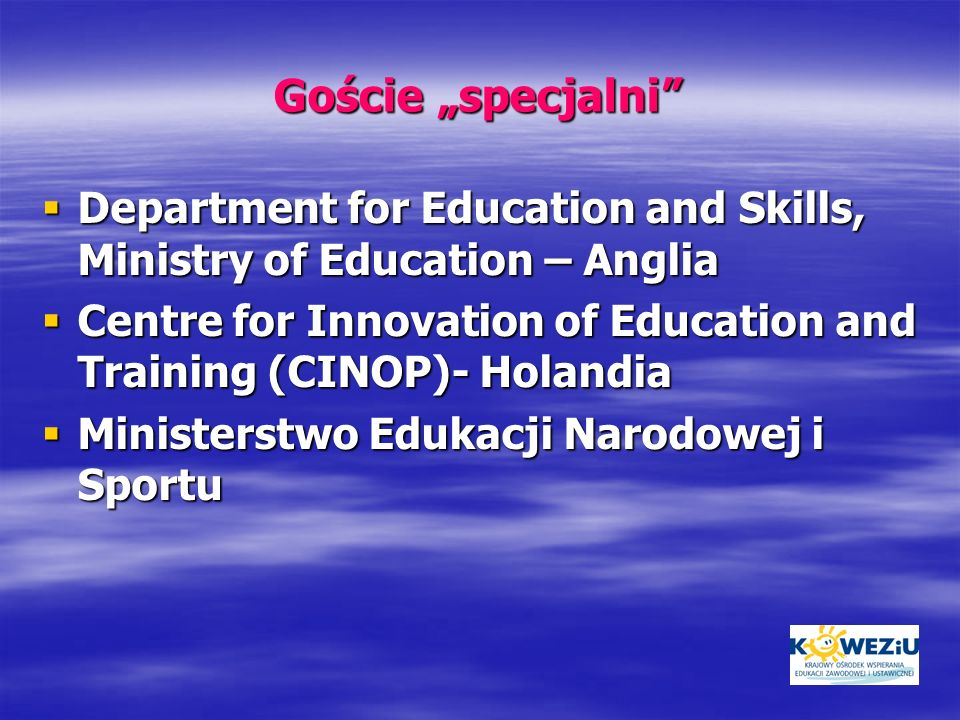 "Goście ""specjalni Department for Education and Skills, Ministry of Education – Anglia."