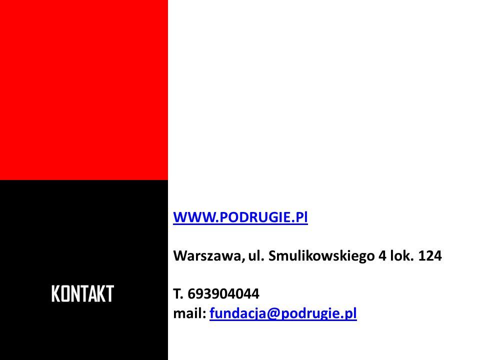 KONTAKT WWW.PODRUGIE.Pl Warszawa, ul. Smulikowskiego 4 lok. 124