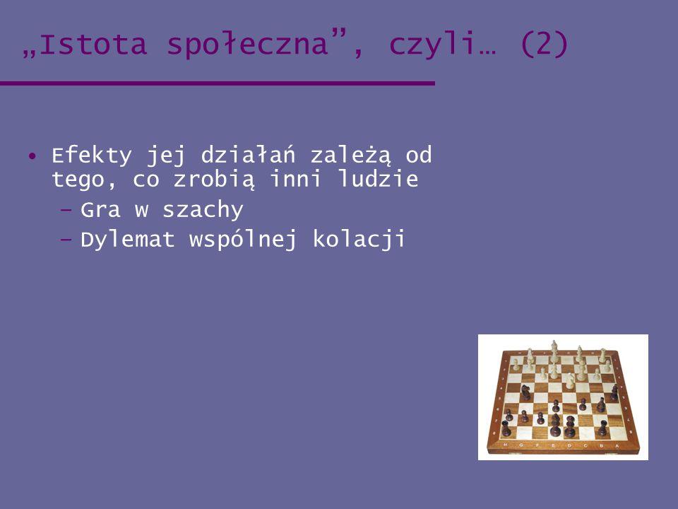 """""""Istota społeczna , czyli… (2)"""
