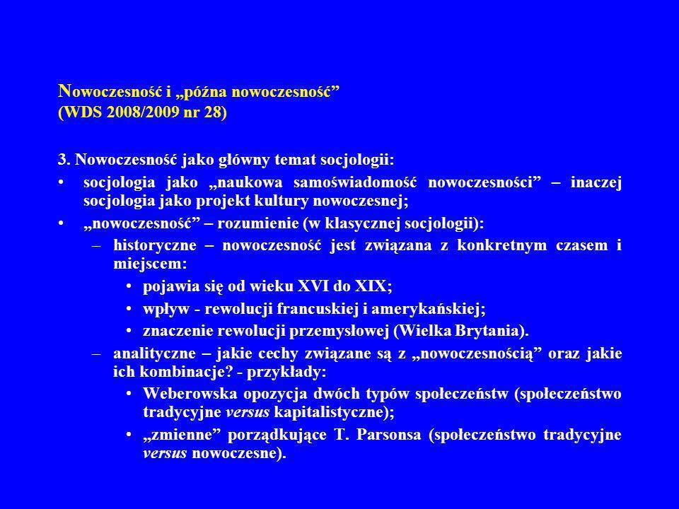 """Nowoczesność i """"późna nowoczesność (WDS 2008/2009 nr 28)"""