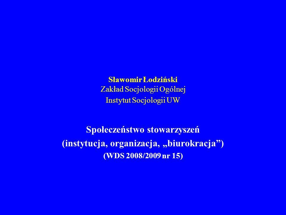 Sławomir Łodziński Zakład Socjologii Ogólnej Instytut Socjologii UW