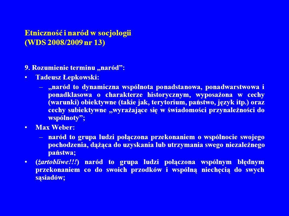 Etniczność i naród w socjologii (WDS 2008/2009 nr 13)