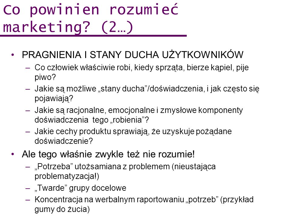 Co powinien rozumieć marketing (2…)
