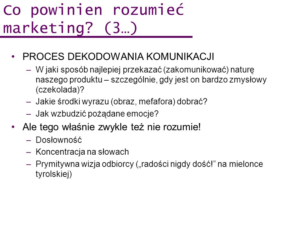 Co powinien rozumieć marketing (3…)