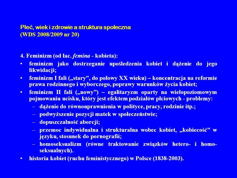 Płeć, wiek i zdrowie a struktura społeczna (WDS 2008/2009 nr 20)