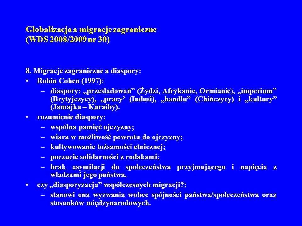 Globalizacja a migracje zagraniczne (WDS 2008/2009 nr 30)