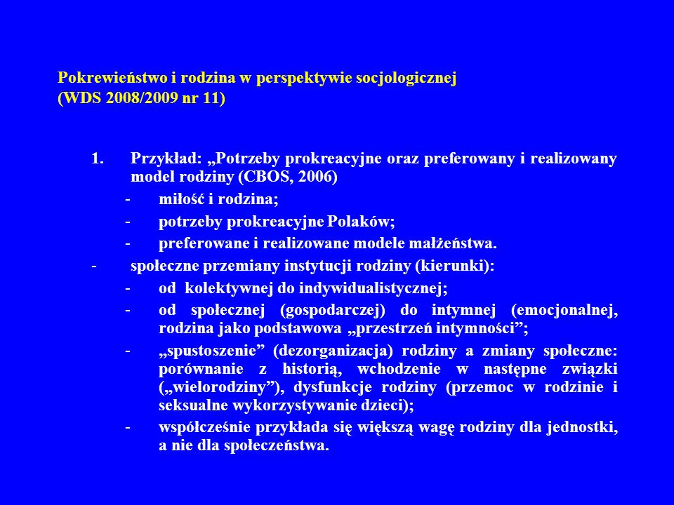 Pokrewieństwo i rodzina w perspektywie socjologicznej (WDS 2008/2009 nr 11)