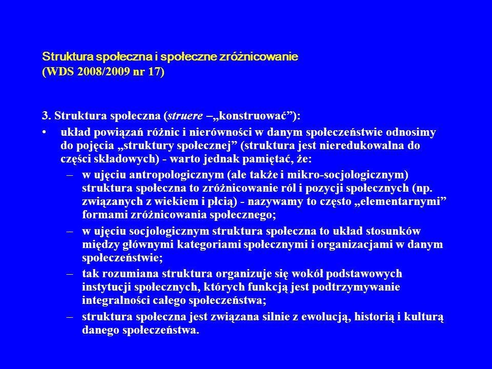 Struktura społeczna i społeczne zróżnicowanie (WDS 2008/2009 nr 17)