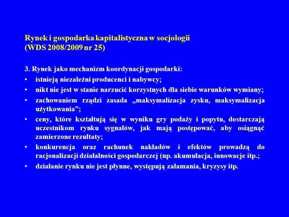 Rynek i gospodarka kapitalistyczna w socjologii (WDS 2008/2009 nr 25)