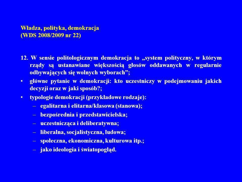Władza, polityka, demokracja (WDS 2008/2009 nr 22)