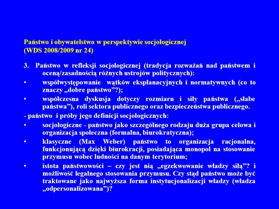 Państwo i obywatelstwo w perspektywie socjologicznej (WDS 2008/2009 nr 24)