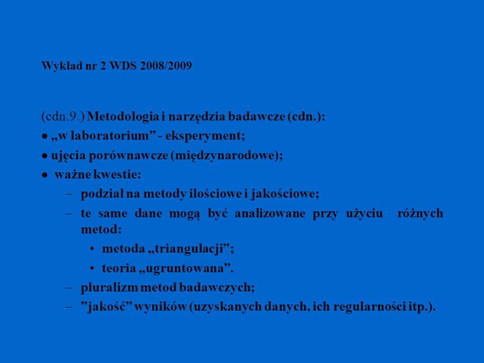 (cdn.9.) Metodologia i narzędzia badawcze (cdn.):