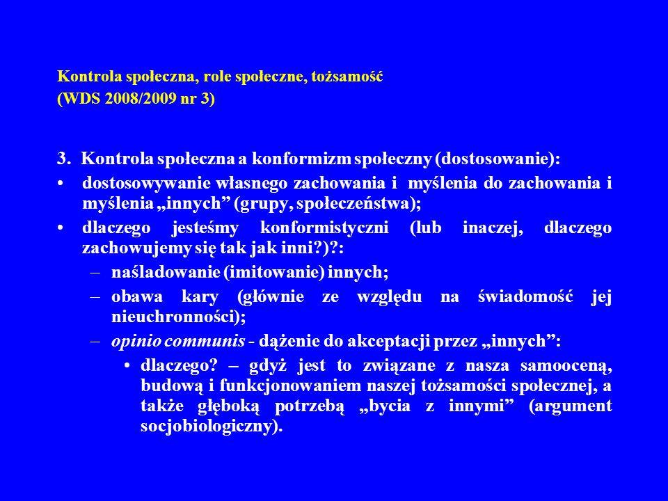 Kontrola społeczna, role społeczne, tożsamość (WDS 2008/2009 nr 3)