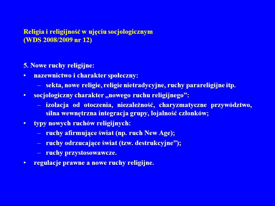 Religia i religijność w ujęciu socjologicznym (WDS 2008/2009 nr 12)