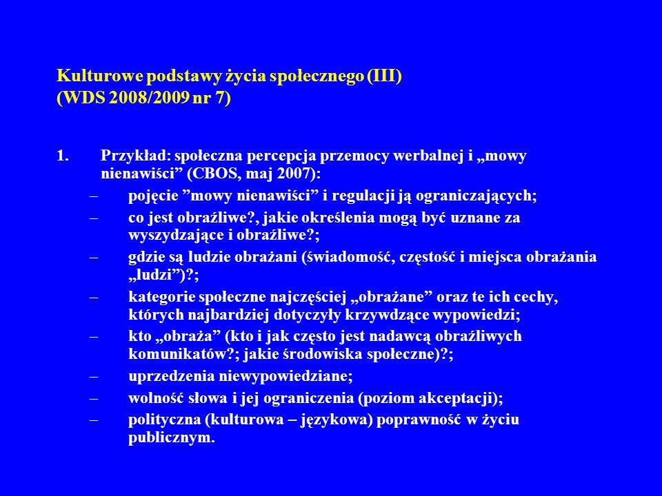 Kulturowe podstawy życia społecznego (III) (WDS 2008/2009 nr 7)