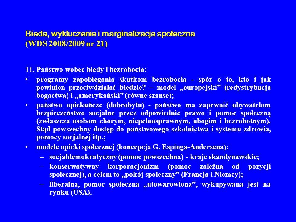 Bieda, wykluczenie i marginalizacja społeczna (WDS 2008/2009 nr 21)